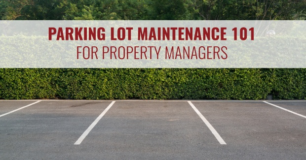 parking lot maintenance 101 for property managers