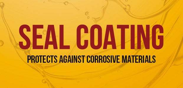 sealcoating protects against corrosive materials